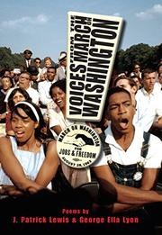 VOICES FROM THE MARCH ON WASHINGTON by J. Patrick Lewis