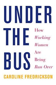 UNDER THE BUS by Caroline Fredrickson