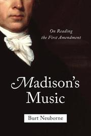 MADISON'S MUSIC by Burt Neuborne