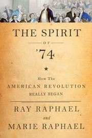 THE SPIRIT OF '74 by Ray Raphael