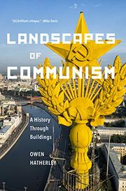 LANDSCAPES OF COMMUNISM by Owen Hatherley
