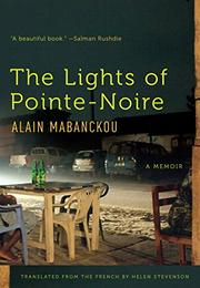 THE LIGHTS OF POINTE-NOIRE by Alain Mabanckou