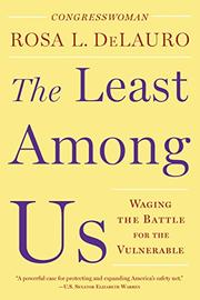 THE LEAST AMONG US by Rosa L.  DeLauro