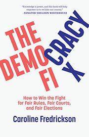 THE DEMOCRACY FIX by Caroline Fredrickson