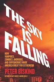 THE SKY IS FALLING by Peter Biskind