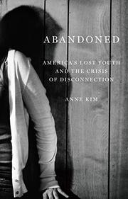ABANDONED by Anne Kim