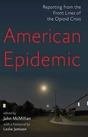 AMERICAN EPIDEMIC by John McMillian