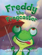 FREDDY THE FROGCASTER by Janice Dean