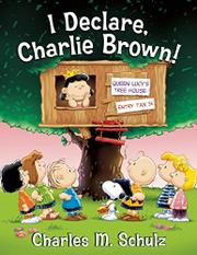 I DECLARE, CHARLIE BROWN! by Diane Lindsey Reeves