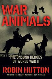 WAR ANIMALS by Robin  Hutton