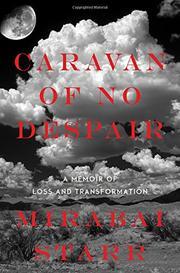 CARAVAN OF NO DESPAIR by Mirabai Starr
