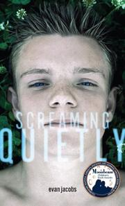 SCREAMING QUIETLY by Evan Jacobs