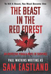 THE BEAST IN THE RED FOREST by Sam Eastland