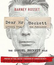 DEAR MR. BECKETT—LETTERS FROM THE PUBLISHER by Barney Rosset