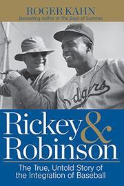 RICKEY & ROBINSON by Roger Kahn