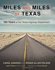 MILES AND MILES OF TEXAS by Carol Dawson