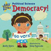 BABY LOVES POLITICAL SCIENCE by Ruth Spiro