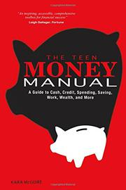 THE TEEN MONEY MANUAL by Kara McGuire