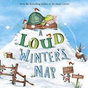 A LOUD WINTER'S NAP  by Katy Hudson