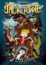 THE LEGEND OF JACK RIDDLE by H. Easson