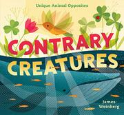 CONTRARY CREATURES by James Weinberg