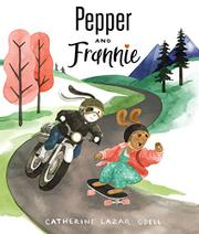 PEPPER AND FRANNIE by Catherine Lazar Odell