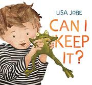 CAN I KEEP IT? by Lisa Jobe