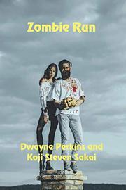 ZOMBIE RUN by Dwayne  Perkin