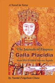 The Journals of Empress Galla Placidia by Naomi  Feigelson Chase