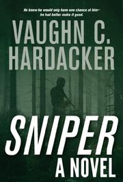 SNIPER by Vaughn C. Hardacker