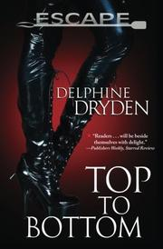 TOP TO BOTTOM by Delphine Dryden