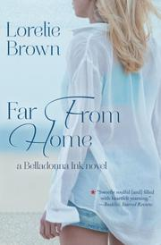 FAR FROM HOME by Lorelie Brown