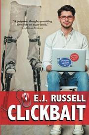 CLICKBAIT by E.J. Russell