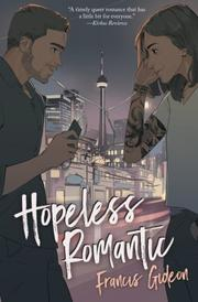 HOPELESS ROMANTIC by Francis Gideon
