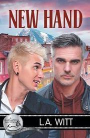 NEW HAND by L. A. Witt