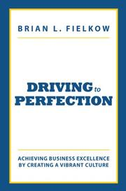 Driving to Perfection  by Brian L. Fielkow
