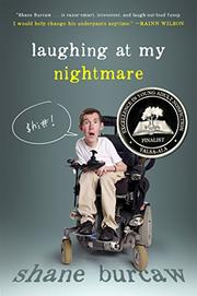 LAUGHING AT MY NIGHTMARE by Shane Burcaw