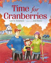 TIME FOR CRANBERRIES by Lisl H. Detlefsen