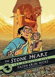THE STONE HEART by Faith Erin Hicks