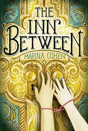 THE INN BETWEEN by Marina Cohen