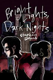 BRIGHT LIGHTS, DARK NIGHTS by Stephen Emond