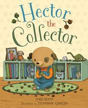 HECTOR THE COLLECTOR by Emily Beeny