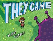 THEY CAME by Mark Tatulli