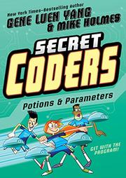 POTIONS & PARAMETERS by Gene Luen Yang