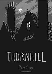 THORNHILL by Pam Smy