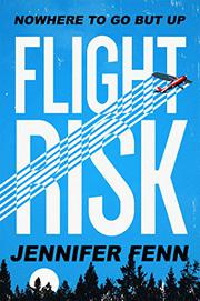 FLIGHT RISK by Jennifer Fenn