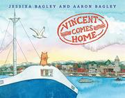 VINCENT COMES HOME by Jessixa Bagley