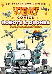 ROBOTS AND DRONES by Mairghread Scott