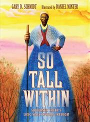 SO TALL WITHIN by Gary D. Schmidt