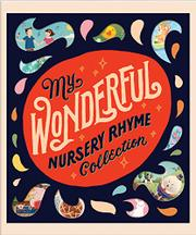 MY WONDERFUL NURSERY RHYME COLLECTION by Silver Dolphin Books